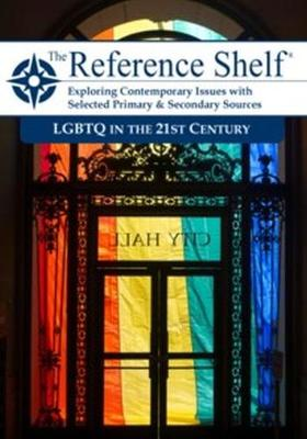 Reference Shelf: LGBTQ in the 21st Century (Paperback)