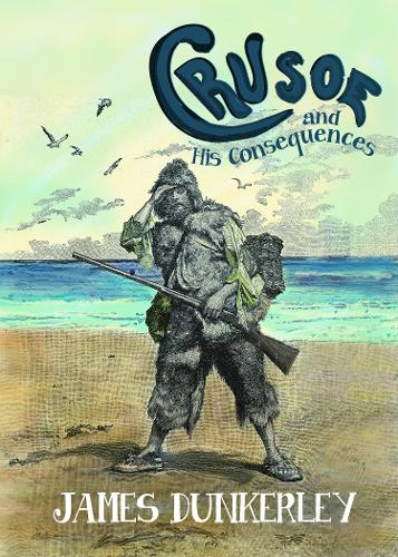 Crusoe and His Consequences (Paperback)