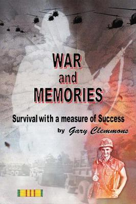 War and Memories: Survival With a Measure of Success (Paperback)