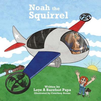 Noah the Squirrel (Paperback)