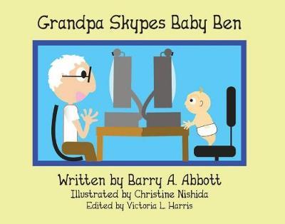 Grandpa Skypes Baby Ben (Hardback)