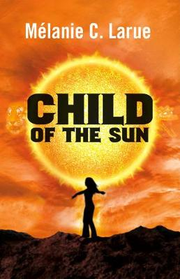 Child of the Sun (Paperback)