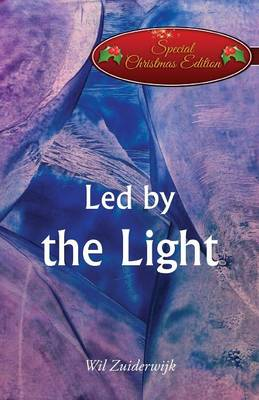 Led by the Light: (Special Christmas Edition) (Paperback)