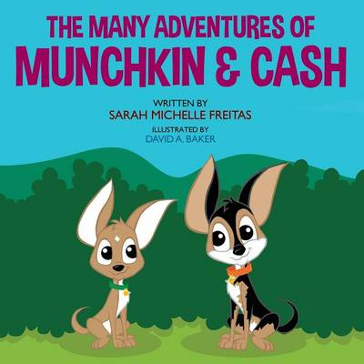 The Many Adventures of Munchkin & Cash (Paperback)