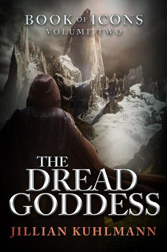 The Dread Goddess: Book of Icons - Volume Two - Book of Icons 2 (Paperback)