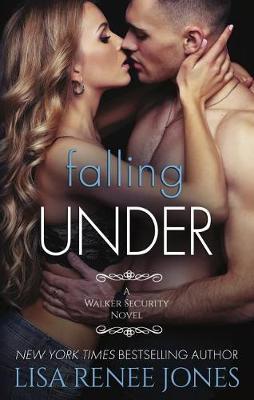 Falling Under - Walker Security Series 3 (Paperback)