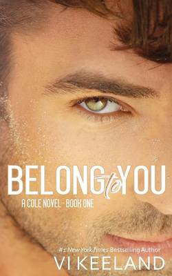 Belong To You - Cole Series 1 (Paperback)
