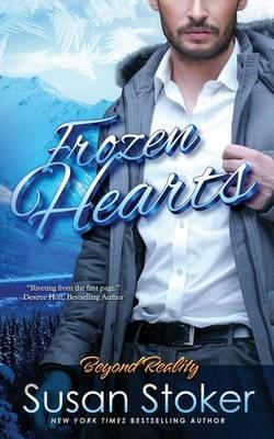 Frozen Hearts: Beyond Reality Series, Book 3 - Beyond Reality Series 3 (Paperback)