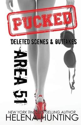 AREA 51: Pucked Series Outtakes & Deleted Scenes (Paperback)