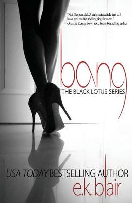 Bang - Black Lotus 1 (Paperback)