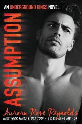 Assumption - Underground Kings 1 (Paperback)