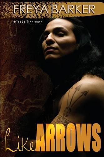 Like Arrows: a Cedar Tree novel - Cedar Tree 6 (Paperback)
