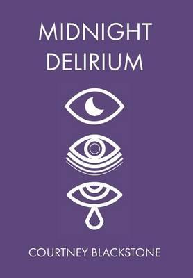 Midnight Delirium (Limited Edition) (Hardback)