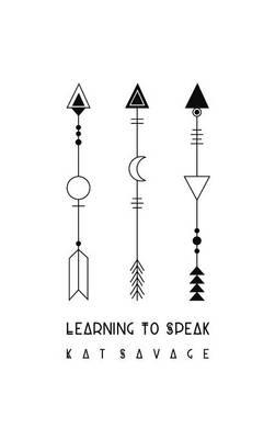 Learning to Speak (Hardback)