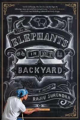 The Elephants In My Backyard: A Memoir (Hardback)