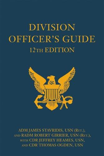 Division Officer's Guide - Blue & Gold Professional Series (Hardback)
