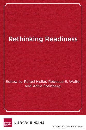 Rethinking Readiness: Deeper Learning for College, Work, and Life (Hardback)