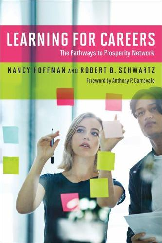 Learning for Careers: The Pathways to Prosperity Network (Paperback)