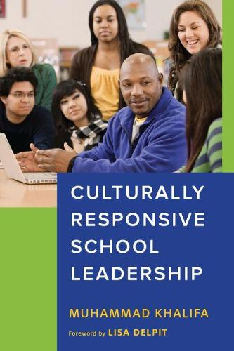 Culturally Responsive School Leadership - Race and Education (Paperback)