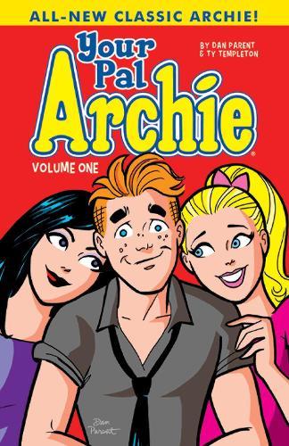 Your Pal Archie Vol. 1 (Paperback)