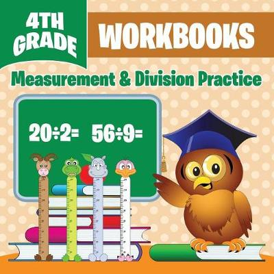 4th Grade Workbooks: Measurement & Division Practice (Paperback)