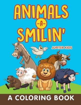 Animals-a-Smilin' (A Coloring Book) (Paperback)