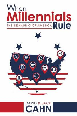 When Millennials Rule: The Reshaping of America (Hardback)