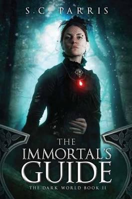 The Immortal's Guide - The Dark World Volume 2 (Paperback)