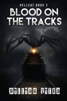 Blood on the Tracks - Hellcat Volume 2 (Paperback)