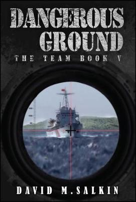 Dangerous Ground: The Team Book Five - The Team 5 (Paperback)