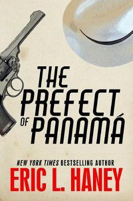 The Prefect of Panama (Hardback)