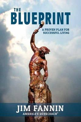 The Blueprint: A Proven Plan for Successful Living (Hardback)