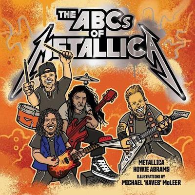 The ABCs of Metallica (Hardback)