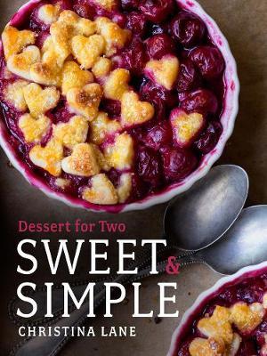 Sweet & Simple - Dessert for Two (Hardback)