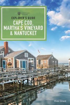 Explorer`s Guide Cape Cod, Martha`s Vineyard and Nantucket 11e (Paperback)