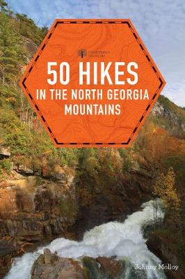 50 Hikes in the North Georgia Mountains (Paperback)