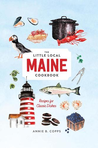 Little Local Maine Cookbook (Hardback)