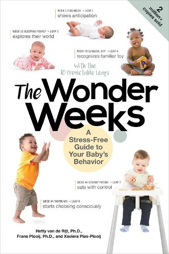 The Wonder Weeks: A Stress-Free Guide to Your Baby's Behavior (Paperback)