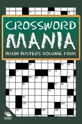 Crossword Mania - Brain Busters Volume Four (Paperback)
