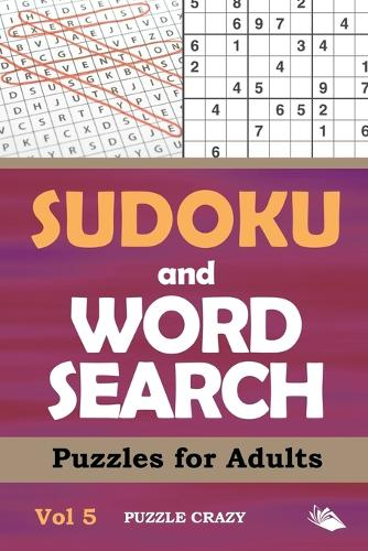 Sudoku and Word Search Puzzles for Adults Vol 5 (Paperback)