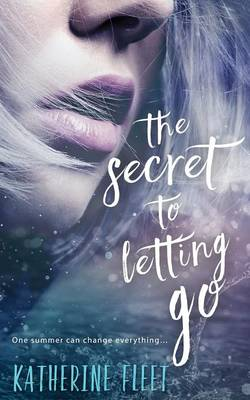 The Secret to Letting Go (Paperback)