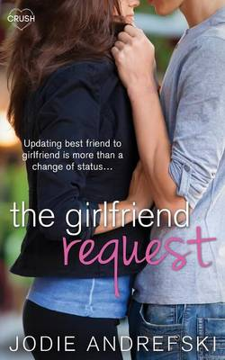 The Girlfriend Request (Paperback)