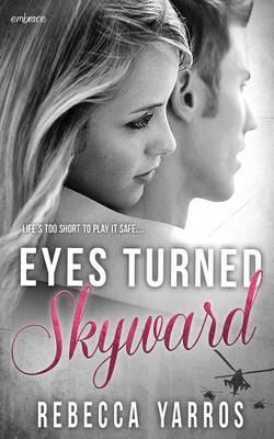 Eyes Turned Skyward (Paperback)