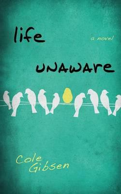 Life Unaware - Entangled Teen (Paperback)