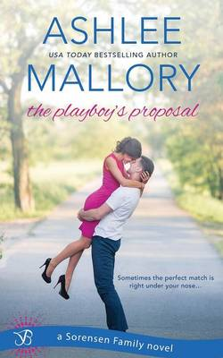The Playboy's Proposal (Paperback)