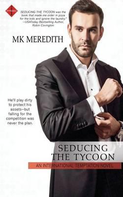 Seducing the Tycoon (Paperback)