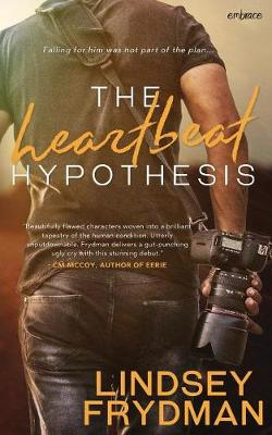 The Heartbeat Hypothesis (Paperback)