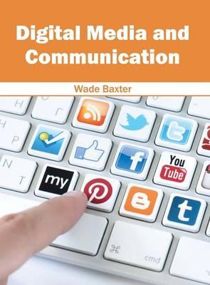 Digital Media and Communication (Hardback)