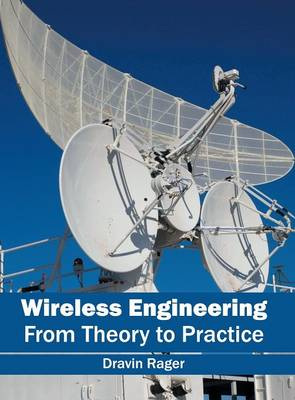 Wireless Engineering: From Theory to Practice (Hardback)