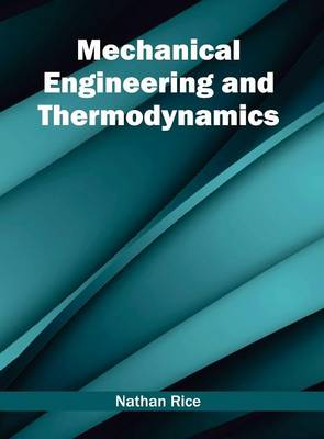 Mechanical Engineering and Thermodynamics (Hardback)